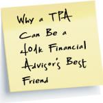 A TPA is a financial advisors best friend link