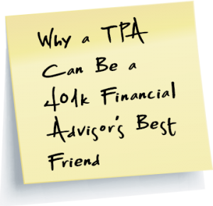 Why a TPA can be a financial advisors best friend link