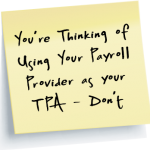 Dont use your payroll provider as your TPA link